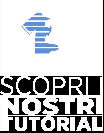 SCOPRI I NOSTRI TUTORIAL